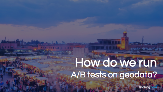 A/B testing of geodata in booking.com – slides